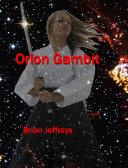 Orion Gambit