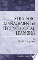 Strategic Management of Technological Learning