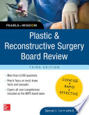 Plastic And Reconstructive Surgery Board Review Pearls Of Wisdom