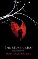 Pdf The Silver Kiss Telecharger