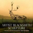 Artist Blacksmith Sculpture