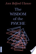 The Wisdom Of The Psyche