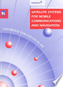 Fifth International Conference on Satellite Systems for Mobile Communications and Navigation