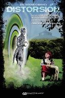 Pdf DISTORSIÓN. Ovnis, apariciones marianas, bigfoots, hadas, fantasmas y extrañas criaturas ¿una teoría explicativa? Telecharger
