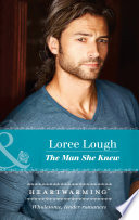 The Man She Knew  Mills   Boon Heartwarming   By Way of the Lighthouse  Book 1