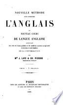 Nouvelle méthode pour apprendre l'anglais ou nouveau cours de langue anglaise Pdf/ePub eBook