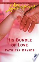 His Bundle of Love Book