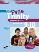 New Pass Trinity. Grades 9-10. Student's Book. Con CD Audio. Per Le Scuole Superiori