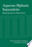 Aqueous Biphasic Separations