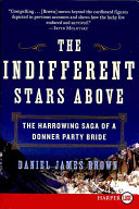 The Indifferent Stars Above LP