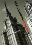 Vertiginous Moscow