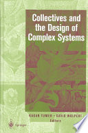 Collectives And The Design Of Complex Systems Book PDF
