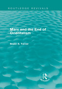 Marx and the End of Orientalism  Routledge Revivals