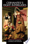 Cervantes s Eight Interludes