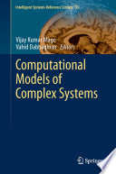 Computational Models of Complex Systems