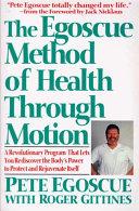 The Egoscue Method of Health Through Motion Pdf/ePub eBook