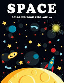 Space Coloring Book Kids Age 2 5