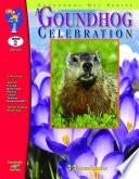 A Groundhog Celebration Gr. 2