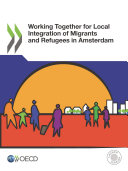 Working Together for Local Integration of Migrants and Refugees in Amsterdam Pdf/ePub eBook