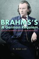 Brahms s A German Requiem