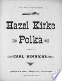 Hazel Kirke polka