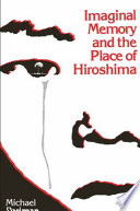 Imaginal Memory and the Place of Hiroshima