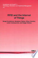RFID and the Internet of Things  : Technology, Applications, and Security Challenges