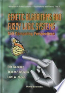 Genetic Algorithms And Fuzzy Logic Systems