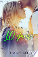 10 Years  Time for Love  book 5