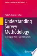 Understanding Survey Methodology