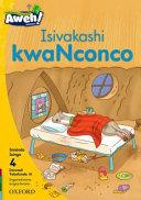 Books - Aweh! IsiZulu Home Language Grade 1 Level 4 Reader 10: Isivakashi kwaNconco | ISBN 9780190434762