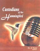 Custodians of the Hummingbird Book