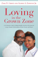 Loving in the Grown Zone