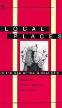 Local Places in the Age of the Global City