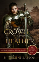 The Crown in the Heather