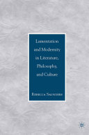 Lamentation and Modernity in Literature, Philosophy, and Culture Pdf/ePub eBook
