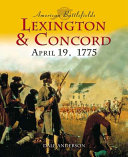 Lexington and Concord, April 19, 1775