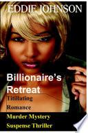 Billionaire s Retreat