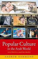 Popular Culture in the Arab World