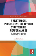 A Multimodal Perspective on Applied Storytelling Performances
