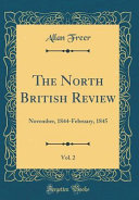 The North British Review Vol 2