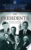 The Seven Day Scholar  The Presidents Book PDF