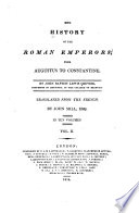 The history of the Roman emperors : from Augustus to Constantine, Histoire des empereurs Romains English