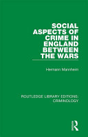 Social Aspects of Crime in England between the Wars Pdf