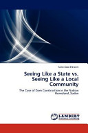 Seeing Like a State Vs  Seeing Like a Local Community Book