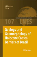 Geology and Geomorphology of Holocene Coastal Barriers of Brazil Pdf/ePub eBook