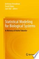 Statistical Modeling for Biological Systems