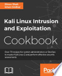 Kali Linux Intrusion and Exploitation Cookbook