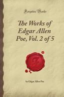 The Works of Edgar Allen Poe  Vol  2 of 5