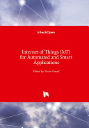 Internet of Things  IoT  for Automated and Smart Applications
